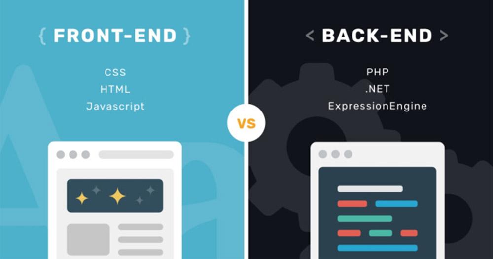 So sánh sự khác nhau giữa lập trình Front -end và back – end