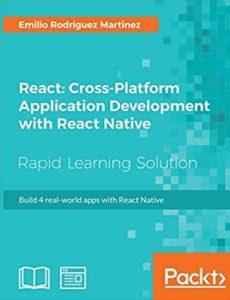 React: Cross-Platform Application Development with React Native